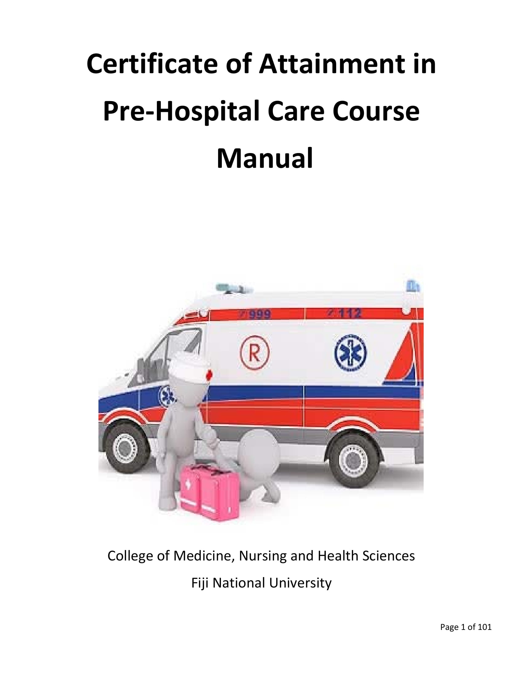 Certificate of Attainment in Pre‐Hospital Care Course <b